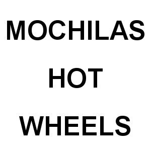 Mochilas Hot Wheels